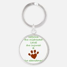 RESCUE the mistreated SAVE the injured L Keychains