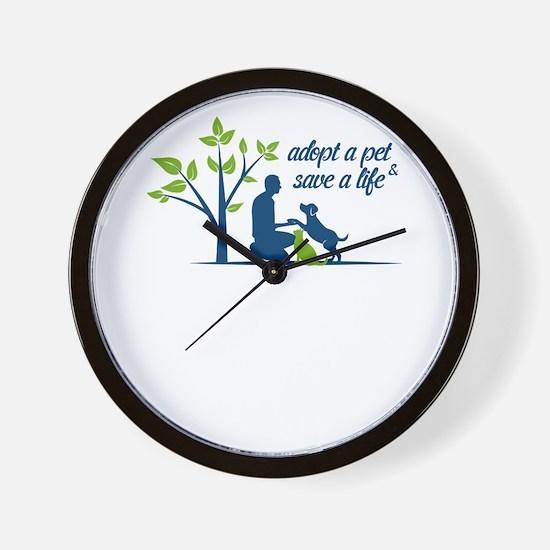 adopt a pet - save a life Wall Clock