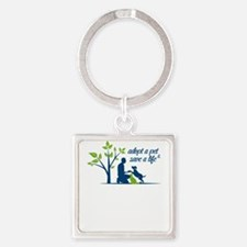 adopt a pet - save a life Keychains