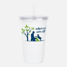 adopt a pet - save a l Acrylic Double-wall Tumbler