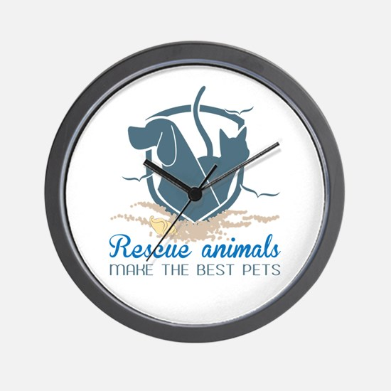 rescue animals make the best pets Wall Clock