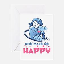 dog make me happy Greeting Cards