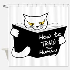 How to train your human Shower Curtain