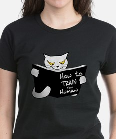 How to train your human T-Shirt