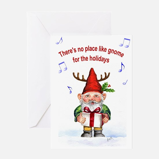 There's no place like gnome Greeting Cards