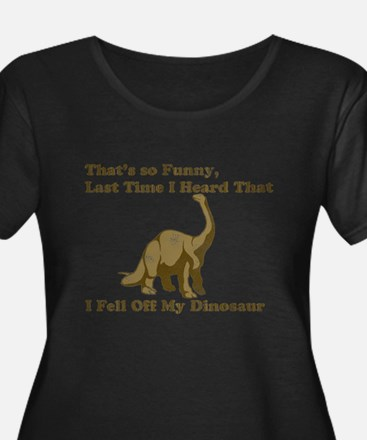 fell off my dino gold Plus Size T-Shirt