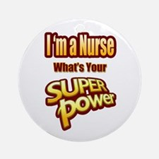 Super Power - Nurse Round Ornament