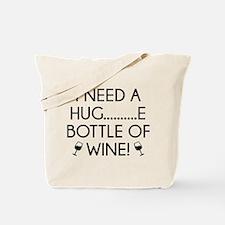 I Need A Hug Tote Bag