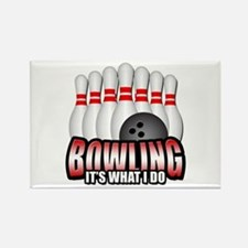 Bowling it's what I do Rectangle Magnet