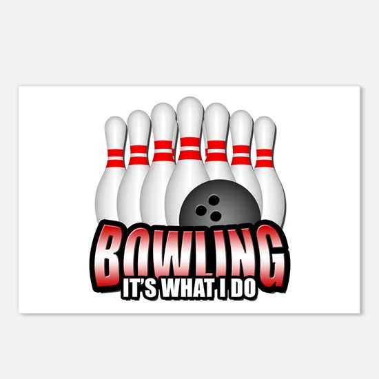 Bowling it's what I do Postcards (Package of 8)