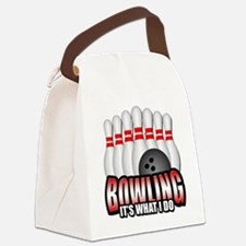 Bowling it's what I do Canvas Lunch Bag