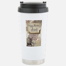 Happy Birthday Dad Stainless Steel Travel Mug