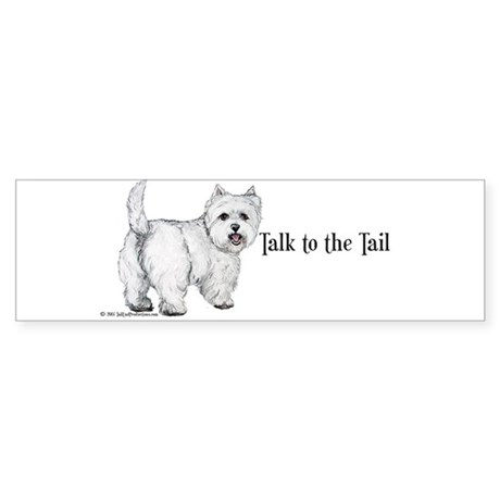 Westie Talk to the Tail Sticker (Bumper)