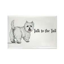 Westie Talk to the Tail Rectangle Magnet