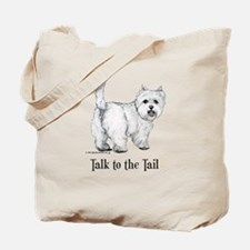 Westie Talk to the Tail Tote Bag