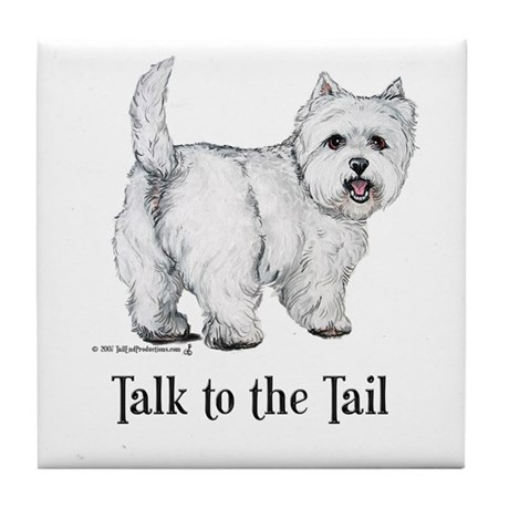 Westie Talk to the Tail Tile Coaster