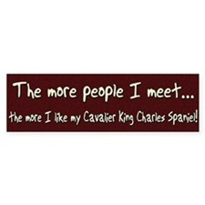 The More People Cavalier Bumper Bumper Sticker
