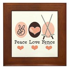 Peace Love Fence Fencing Framed Tile