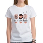 Peace Love Fence Fencing Women's T-Shirt