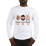 Peace Love Fence Fencing Long Sleeve T-Shirt