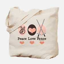 Peace Love Fence Fencing Tote Bag