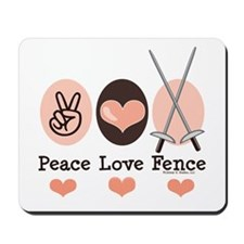 Peace Love Fence Fencing Mousepad