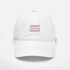 Obsessive Curling Disorder Baseball Baseball Cap