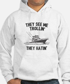 They Hatin' Sweatshirt