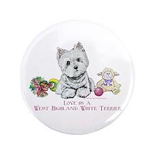 """Westhighland Terrier Love 3.5"""" Button"""