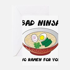 No Ramen For You Greeting Cards