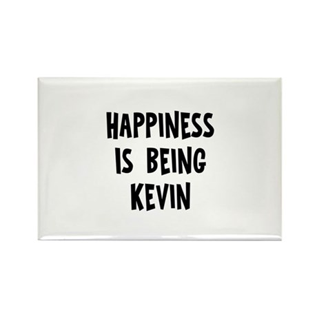 Happiness is being Kevin Rectangle Magnet