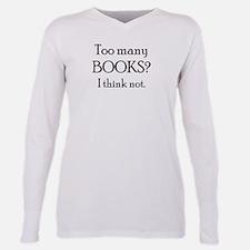 too many books T-Shirt