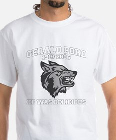 gerald ford eaten by wolves T-Shirt