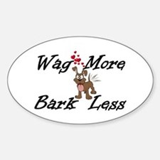 Wag More Bark Less Decal