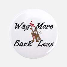 Wag More Bark Less Button
