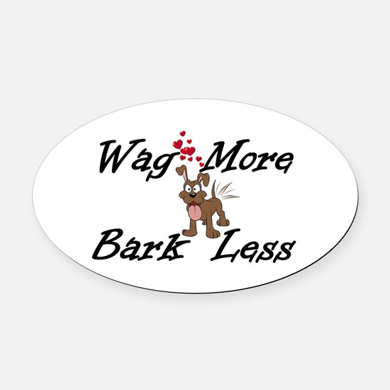 Wag More Bark Less Oval Car Magnet