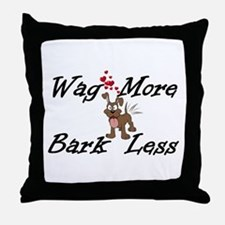 Wag More Bark Less Throw Pillow