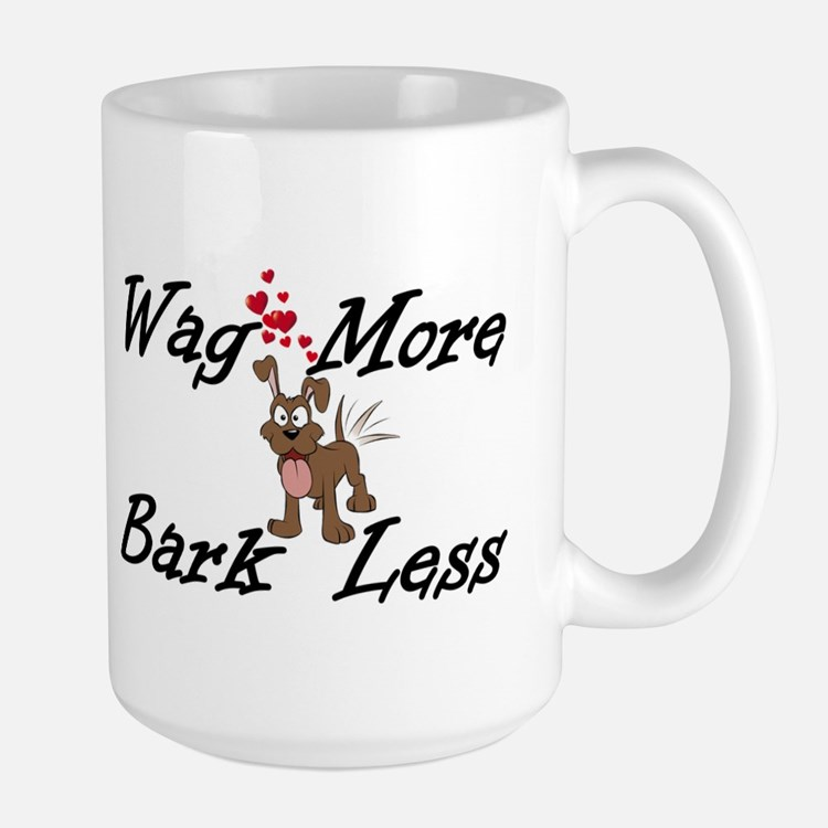 Wag More Bark Less Mugs