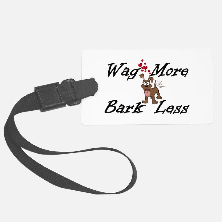 Wag More Bark Less Luggage Tag