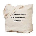 A Penny Saved Tote Bag
