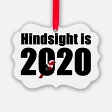 Hindsight is 2020 - Bernie Bird Ornament