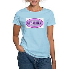 GOT ADRIAN? T-Shirt