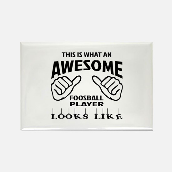 This is what an awesome Foosball Rectangle Magnet
