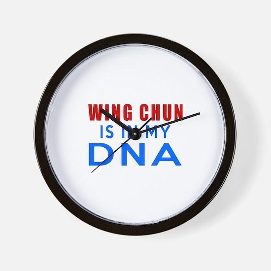 Wing Chun Is In My DNA Wall Clock