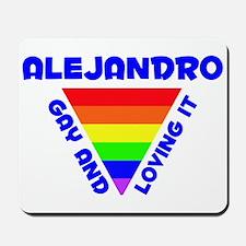 Alejandro Gay Pride (#005) Mousepad