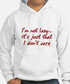 Office Space I'm Not Lazy Hoodie