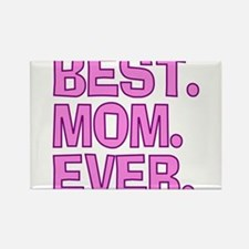 Best Mom Ever Pink Purple Magnets