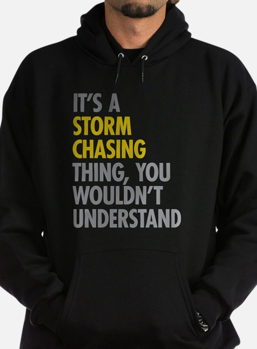 Storm Chasing Thing Sweatshirt