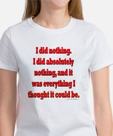Office Space I Did Nothing Tee