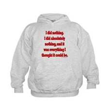 Office Space I Did Nothing Hoodie